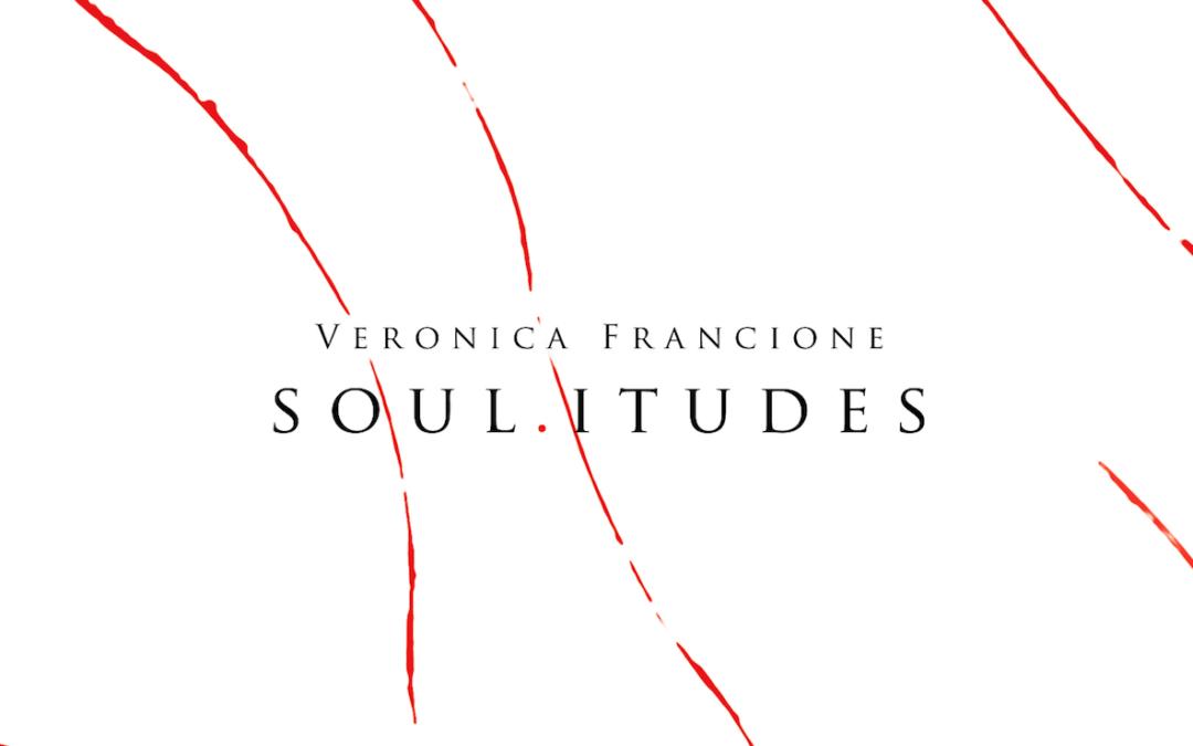 Soul.itudes – Mostra personale di Veronica Francione